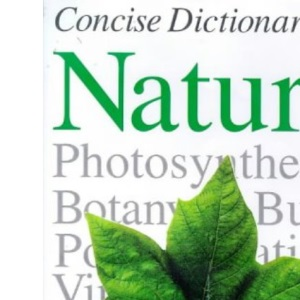 Concise Encyclopaedia of Nature
