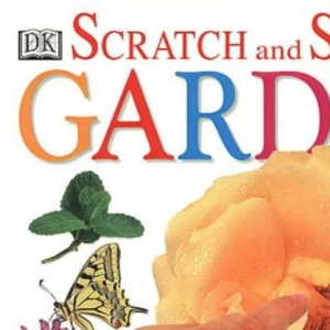 Scratch & Sniff: Garden (Scratch and Sniff)