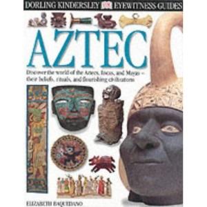 Aztec (Eyewitness Guides)