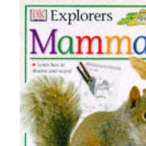 Mammals (Eyewitness Explorers)