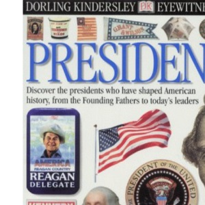 Presidents (Eyewitness Guides)