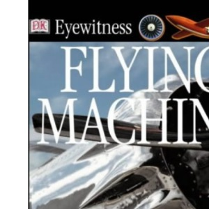 Flying Machine (Eyewitness)