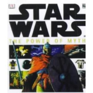 Star Wars: The Power Of Myth (DK edition)