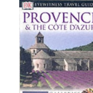 Provence and Cote d'Azur (DK Eyewitness Travel Guide)