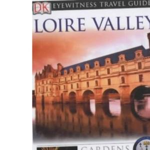 Loire Valley (DK Eyewitness Travel Guide)