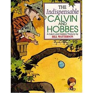 The Indispensable Calvin and Hobbes (Calvin and Hobbes Series)