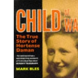 Child At War: Hortense Daman