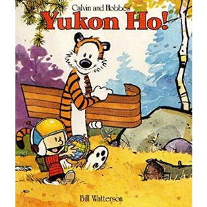 Calvin and Hobbes' Yukon Ho! (Calvin and Hobbes Series)