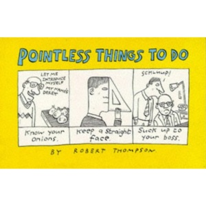 Pointless Things to Do