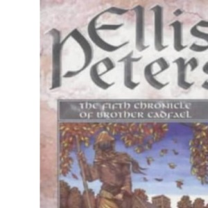The Leper Of Saint Giles: 5 (Cadfael Chronicles)