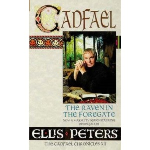 The Raven In The Foregate: 12 (Cadfael Chronicles)