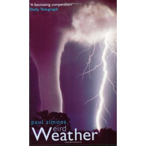 Weird Weather: The Strangest Weather in the World
