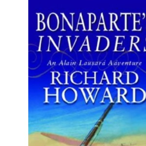 Bonaparte's Invaders (Alain Lausard Adventure)