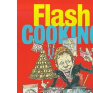 Flash Cooking for Blokes