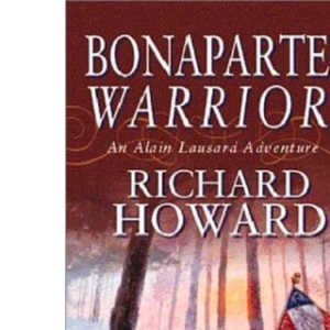 Bonaparte's Warriors (Alain Lausard Adventure)