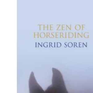 The Zen of Horseriding