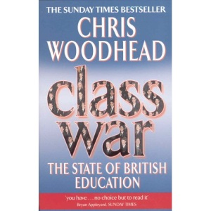 Class War: The State of British Education