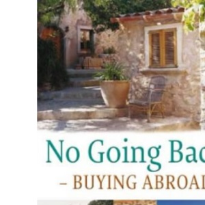 No Going Back - Buying Abroad: Making a New Life in the Sun