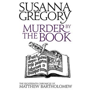 Murder By The Book: 18 (Chronicles of Matthew Bartholomew): The Eighteenth Chronicle of Matthew Bartholomew