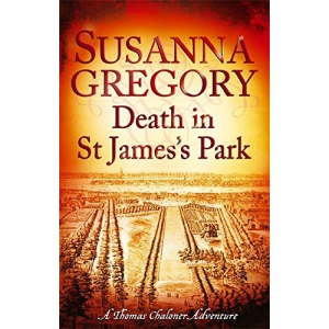 Death in St James's Park: 8 (Exploits of Thomas Chaloner) (Adventures of Thomas Chaloner)
