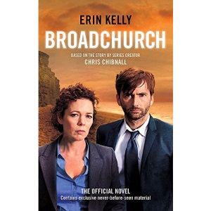 Broadchurch: the novel inspired by the BAFTA award-winning ITV series, from the Sunday Times bestselling author
