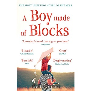 A Boy Made of Blocks: The most uplifting novel of 2017: The most uplifting novel of the year