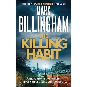 The Killing Habit: Mark Billingham (Tom Thorne Novels)