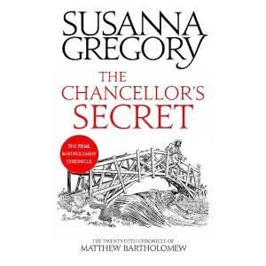 The Chancellor's Secret: The Twenty-Fifth Chronicle of Matthew Bartholomew (Chronicles of Matthew Bartholomew)