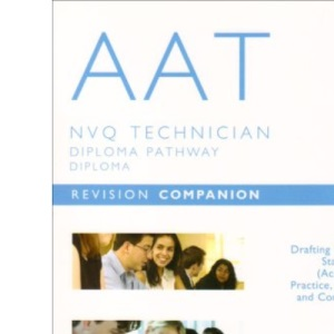 AAT - Unit 11 Drafting Financial Statements: Revision Companion