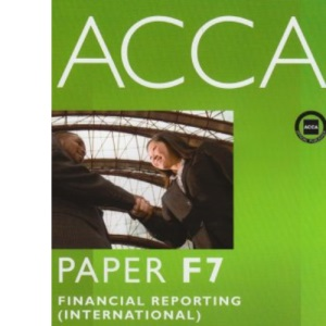 ACCA - F7 Financial Reporting (INT): Study Text