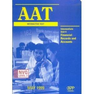 AAT NVQ Interactive Text: Intermediate Level New Unit 4 (Aat Interactive Study Text)