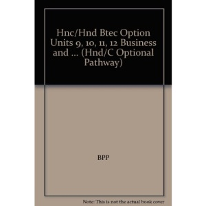 HNC/HND BTEC Option Units 21, 22, 23, 24 Business and Personnel:  Business Course Book