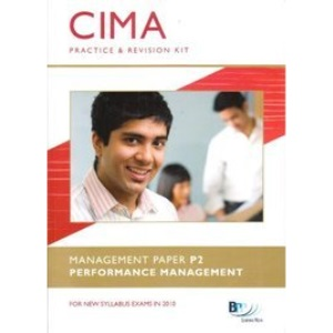 CIMA - P2: Performance Management: Revision Kit