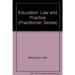 Education: Law and Practice (Practitioner Series)