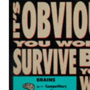 Dilbert: It's Obvious You Won't Survive by Your Wits Alone (A Dilbert book)