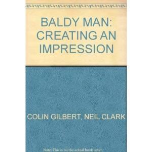 Baldy Man: Creating an Impression