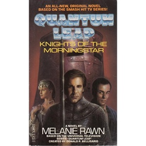 Quantum Leap: Knights of the Morning Star