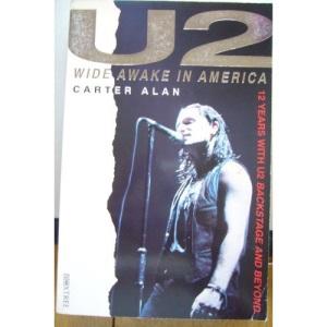 U2: Wide Awake in America - 10 Years with U2, Backstage and Beyond