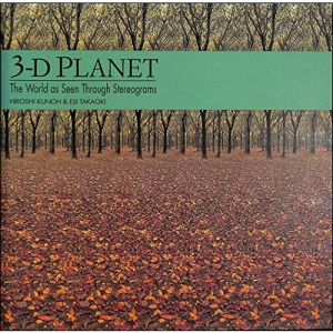 3-D Planet : The World as Seen Through Stereograms