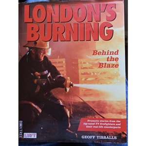 London's Burning: Behind the Blaze