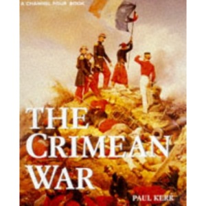 The Crimean War (A Channel Four book)