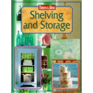 Shelving and Storage (Homes & Ideas)