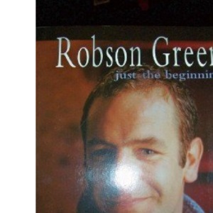 Robson Green: Just the Beginning