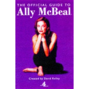 The Complete Guide to Ally McBeal