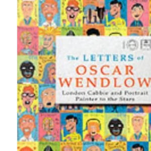 The Letters of Oscar Wendlow