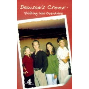 Dawson's Creek: Shifting into Overdrive v.3: Shifting into Overdrive Vol 3