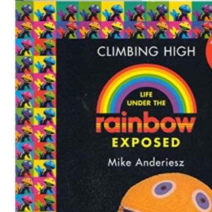 Rainbow Climbing High