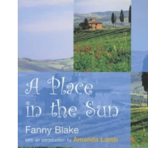 A Place in the Sun: Favourite Destinations: with a foreword by Amanda Lamb
