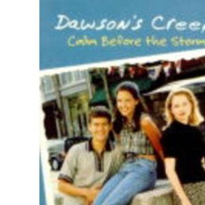 Calm Before the Storm (Dawson's Creek)