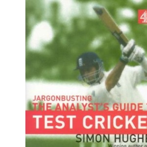 Jargonbusting: An Analyst's Guide to Test Cricket